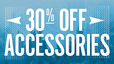 30% Off ACCESSORIES